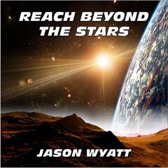 Reach Beyond the Stars