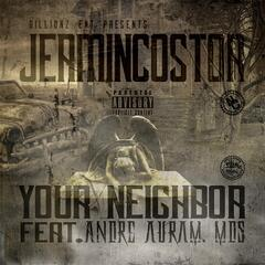 Your Neighbor (feat. Andre Auram Mds)