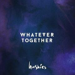 Whatever Together