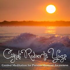 Guided Meditation for Present Moment Awareness