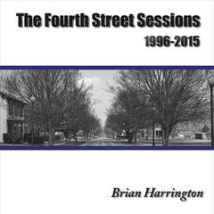 The Fourth Street Sessions (1996-2015)