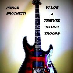 Valor (A Tribute to Our Troops)