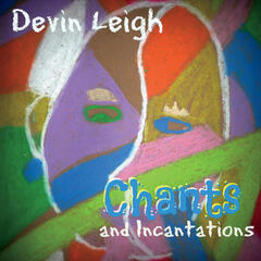 Chants and Incantations