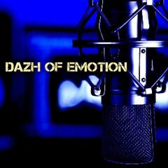 Dazh of Emotion