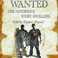 The Notorious Story Dwellers