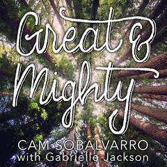 Great and Mighty (feat. Gabrielle Jackson)