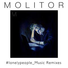 #Lonelypeople_Music (Remixes)