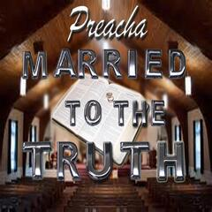 Married to the Truth