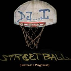 Streetball (Heaven Is a Playground)