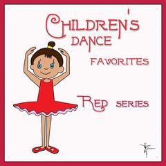 Children's Dances Baby Class Hits: Red Series