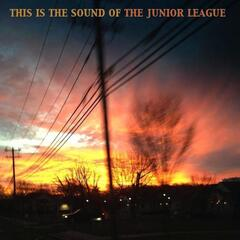 This Is the Sound of the Junior League