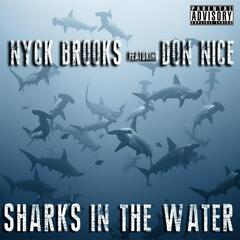 Sharks in the Water (feat. Don Nice)