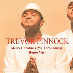 Merry Christmas / We Three Kings (House Mix)