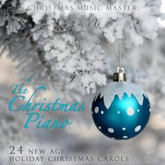 The Christmas Piano:  24 New Age Holiday Christmas Carols