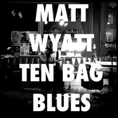 Ten Bag Blues