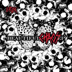 Beautiful Chaos - EP