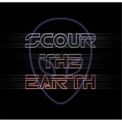 Scour the Earth