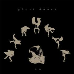 Ghost Dance - Single