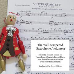The Well-Tempered Saxophone, Vol. 3: Music By Mozart