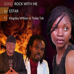 Rock With Me - Single (feat. Tickie Tah & Kingsley William)