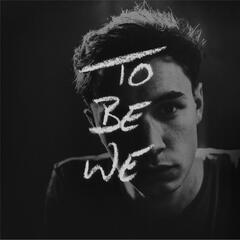 To Be We