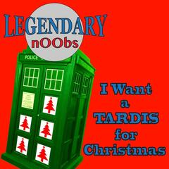 I Want a Tardis for Christmas