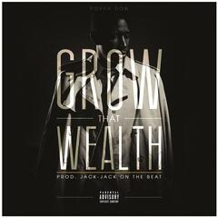 Grow That Wealth - Single
