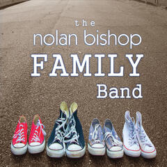 The Nolan Bishop Family Band