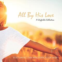All By His Love (A Lilyfields Collection)