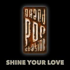Shine Your Love