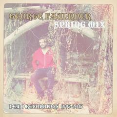 Spring Mix (Demo Recordings 1995-2015)