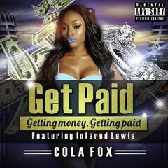 Get Paid (feat. Infared Lewis)