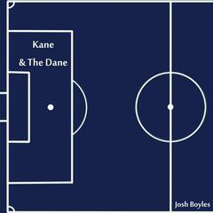 Kane and the Dane