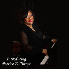 Introducing Patrice E. Turner