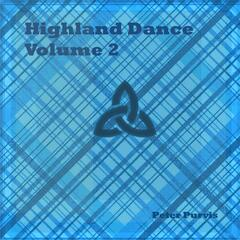 Highland Dance, Vol. 2