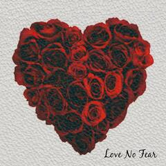 Love No Fear (feat. Candice Glover)