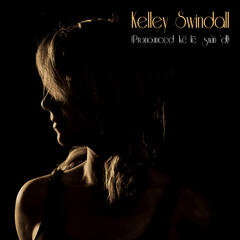 Kelley Swindall (Pronounced Ke Le Swin'dl)
