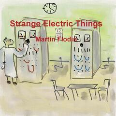 Strange Electric Things