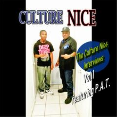 The Culture Nice Interviews, Vol. 1 (feat. P.A.T.)