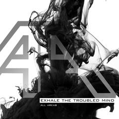 Exhale the Troubled Mind (feat. Lieven Devloo)