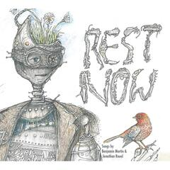 Rest Now: the Robot EP
