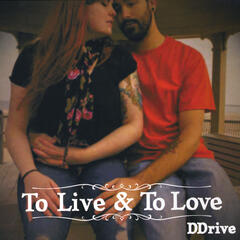 To Live & to Love