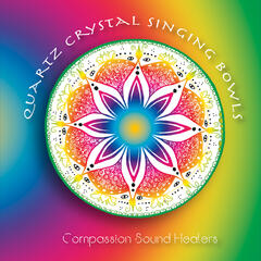 Quartz Crystal Singing Bowls (Chakra Balance Meditation)