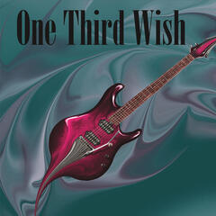 One Third Wish