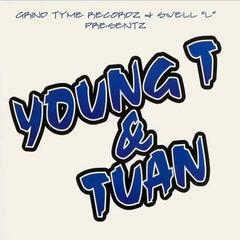 Young T and Tuan (Swell-L Presents)
