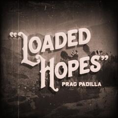 Loaded Hopes