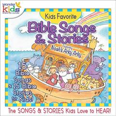 Kids Favorite Bible Songs & Stories: Noah's Arky Arky