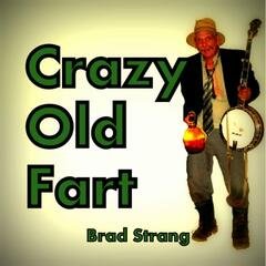 Crazy Old Fart