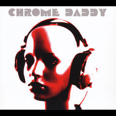 Chrome Daddy