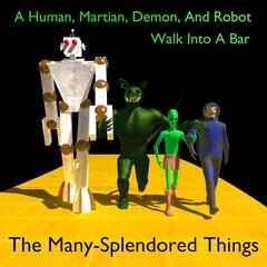 A Human, Martian, Demon and Robot Walk Into a Bar
